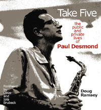 Take Five: the Public and Private Lives of Paul Desmond book cover